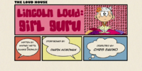 Lincoln Loud: Girl Guru