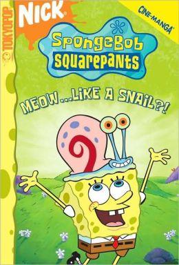 File:SpongeBob Cine-Manga Meow Like a Snail.JPG