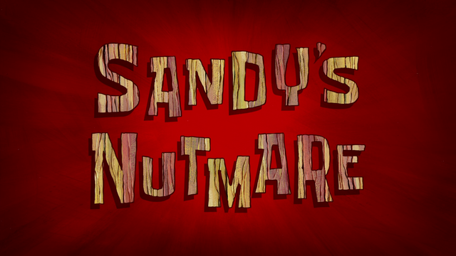 File:Sandy's Nutmare.png