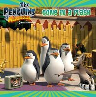 Penguins of Madagascar Gone in a Flash Book