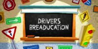 Driver's Breaducation