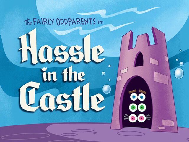 File:Titlecard-Hassle in the Castle.jpg