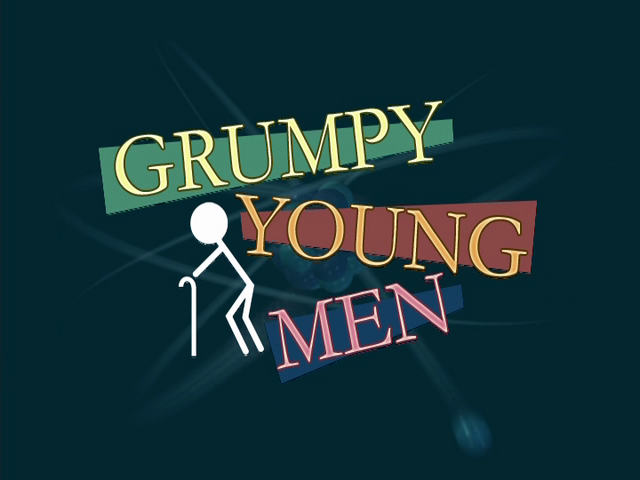 File:Grumpy Young Men (Title Card).png