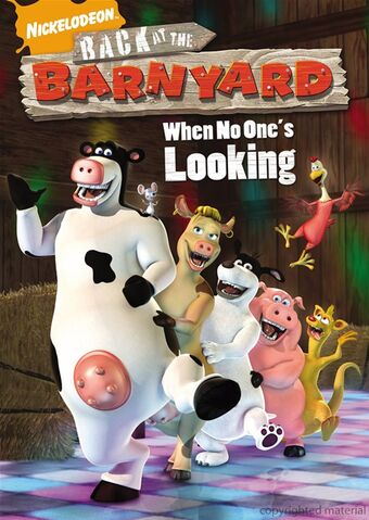 File:Barnyard DVD = When No One's Looking.jpg