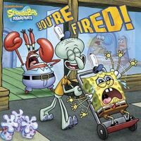 SpongeBob You're Fired! Book