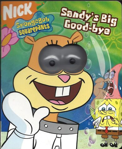 File:SpongeBob Sandy's Big Goodbye Book.jpg