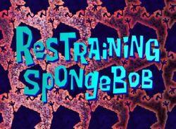 Title-RestrainingSpongebob