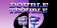 Double Trouble (ChalkZone episode)
