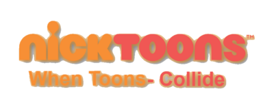 Nicktoons when toons collide