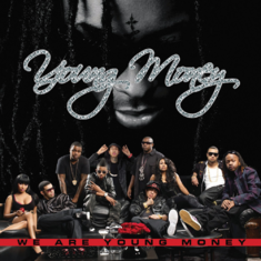 We Are Young Money cover