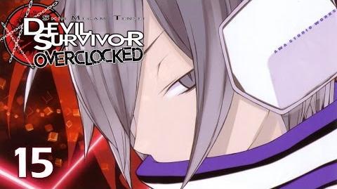 THE MESSIAH - Let's Play - Devil Survivor Overclocked - 15 - Walkthrough Playthrough