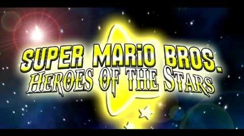 Super Mario Bros Heroes of the Stars Opening 1 Version 2