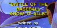 Battle of the Baseball Know-It-Alls
