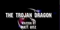 The Trojan Dragon