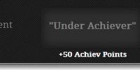Under Achiever