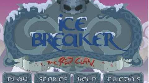 Ice Breaker the Red Clan - Level 1