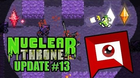 Nuclear Throne (Update 13) - Moving Forward