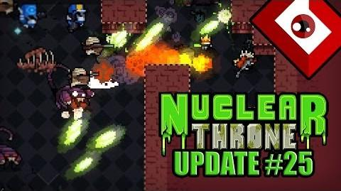 Nuclear Throne (Update 25) - Step Into a New World