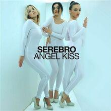 Serebro-Angel Kiss