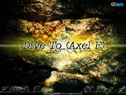 Dive To...(Axel F)