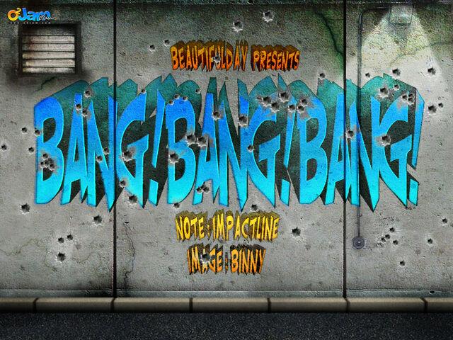 File:217 Bang! Bang! Bang!.jpg