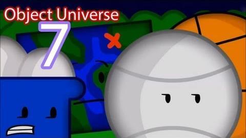 """Object Universe - Episode 7 """"Surprise Arrival 2"""" (Part 2)"""