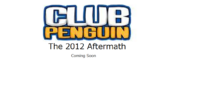 Club Penguin 2012 Aftermath
