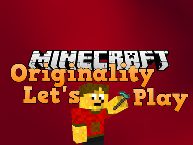 Originality Lets Play