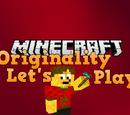 Minecraft: Originality Lets Play