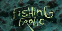 Fishing Frolic