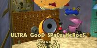 Ultra Good Space Heroes