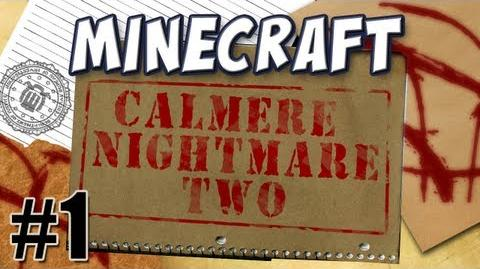 Minecraft - Calmere Nightmare Two Part 1 (feat
