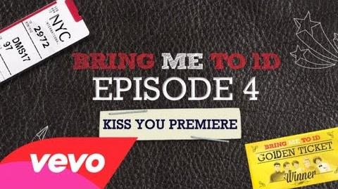 One Direction - BRING ME TO 1D KISS YOU PREMIERE
