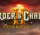 Order and Chaos: Redemption Wikia