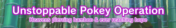 Unstoppable Pokey Operation Area 3 Banner