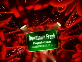 Ozzy & Drix - Downtown Frank Sign (The City of Frank)