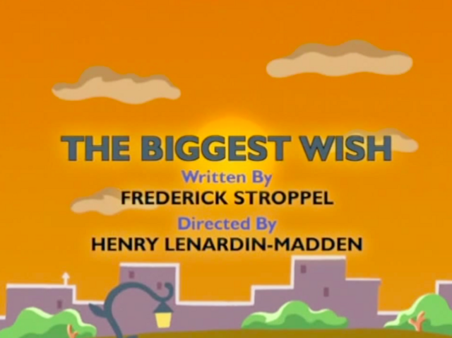 File:The Biggest Wish.png