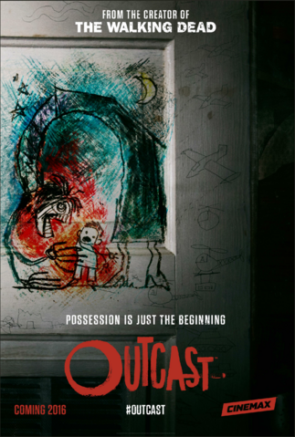 File:Outcast (TV Series) poster - Possession is just the beginning.png