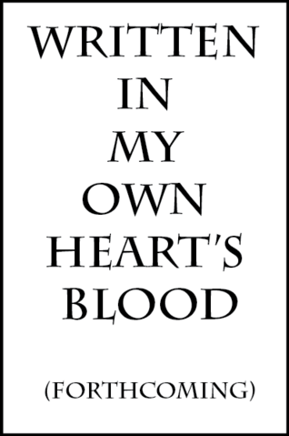 File:Written in my own heart's blood.png