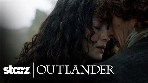 Outlander You Are My Home Now Trailer STARZ