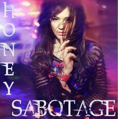 Honey - Sabotage