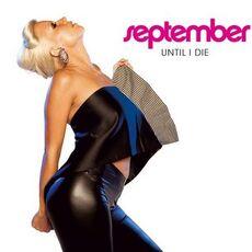 September - Until I Die