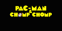 Pac-Man and Chomp Chomp