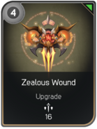 Zealous Wound