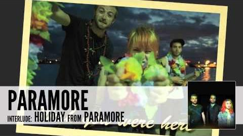 Paramore interlude Holiday (Audio)