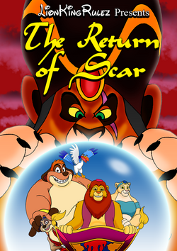 LionKingRulezAgain1's The Return of Scar