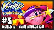 Kirby Triple Deluxe 3DS - (1080p) Part 5 - World 5 - Ever Explosion