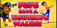 Pups Save a Tightrope Walker/Images