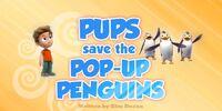 Pups Save the Pop-Up Penguins