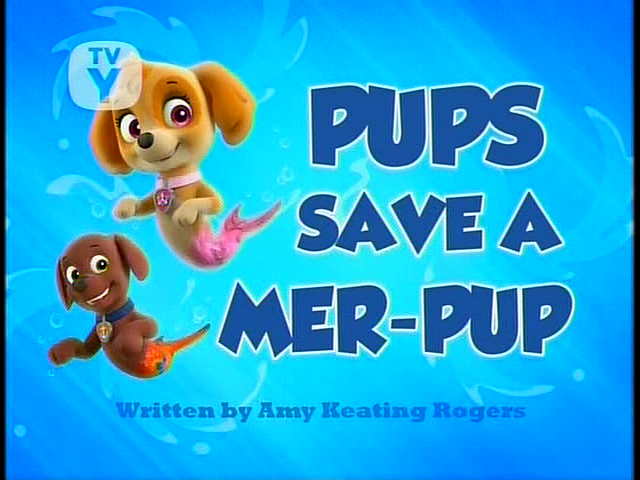 File:Pups Save a Mer-Pup (SD).png